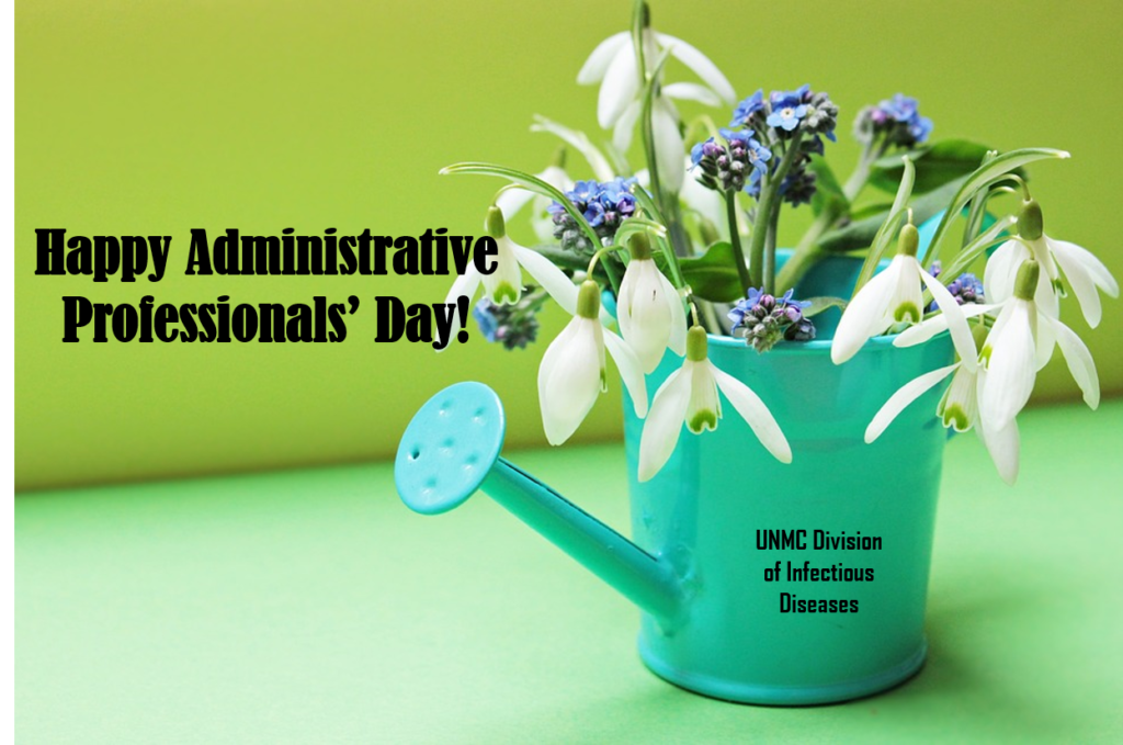 happy administrative professionals day division of infectious