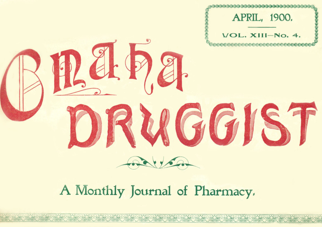Omaha Druggist, April 1900